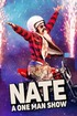 Nate: A One Man Show
