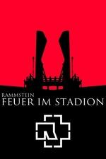 Rammstein: Feuer Im Stadion