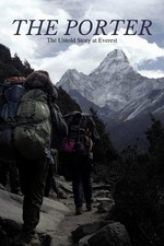 The Porter: The Untold Story at Everest