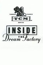 Inside the Dream Factory