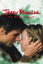 Jerry Maguire: We Meet Again