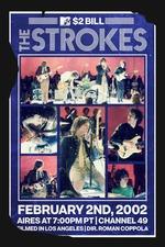 The Strokes: MTV $2 Bill Concert