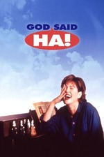 God Said, 'Ha!'