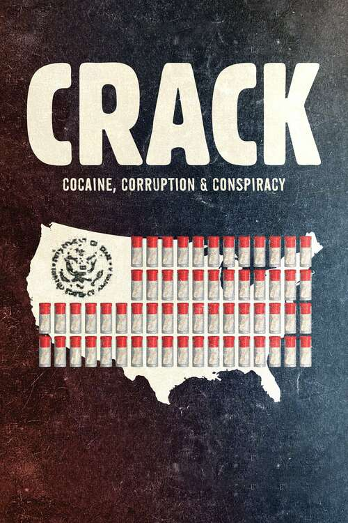 Cover Crack: Cocaine, Corruption & Conspiracy