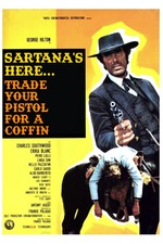 Sartana's Here... Trade Your Pistol for a Coffin