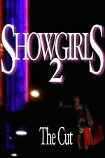 Showgirls 2: The Cut