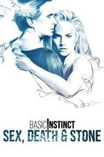 Basic Instinct: Sex, Death & Stone