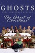 Ghosts: The Ghost of Christmas