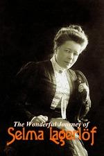 The Wonderful Journey of Selma Lagerlöf