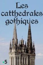 Les cathédrales gothiques