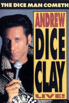 Andrew Dice Clay: The Diceman Cometh