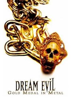 Dream Evil: Gold Medal in Metal