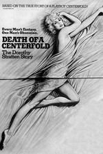 Death of a Centerfold: The Dorothy Stratten Story