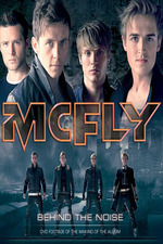 Mcfly: Behind The Noise