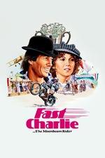 Fast Charlie... the Moonbeam Rider