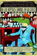 De los reptiles-saurios en los cafés