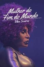 Elza Soares: A Mulher do Fim do Mundo