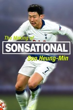 Sonsational: The Making Of Son Heung-Min