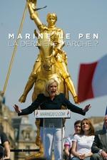 Marine le Pen - The Last March?