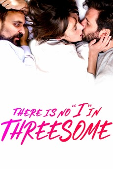 """There Is No """"I"""" in Threesome"""
