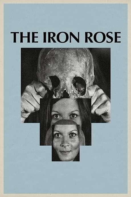 The Iron Rose (1973) — The Movie Database (TMDb)