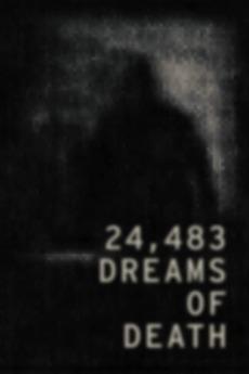 24,483 Dreams of Death