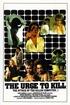 The Urge to Kill
