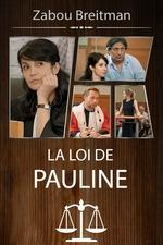 La Loi de Pauline - Mauvaise Graine