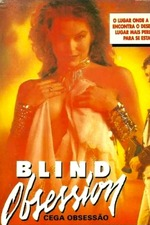 Blind Obsession