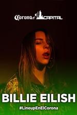 Billie Eilish: Live at Corona Capital Festival Mexico City