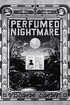 Perfumed Nightmare