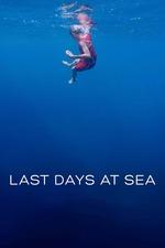 Last Days at Sea