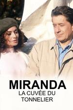 Miranda, La cuvée du tonnelier