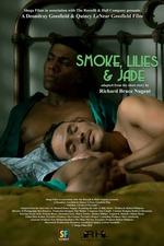 Smoke, Lilies and Jade