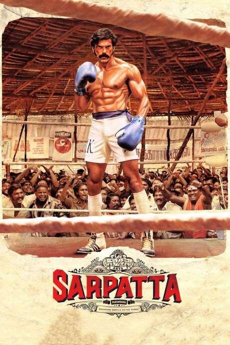 Sarpatta Parambarai (2021) directed by Pa. Ranjith • Film ...