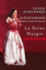 Il était une fois...La Reine Margot