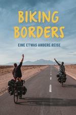 Biking Borders - eine etwas andere Reise
