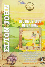 Classic Albums: Elton John - Goodbye Yellow Brick Road (40th Anniversary)