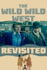 The Wild Wild West Revisited