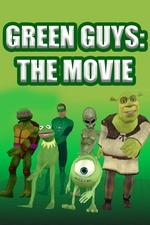 Green Guys - The Movie