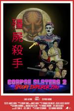 Corpse Slayers 2: Spooky Emperor Zhu
