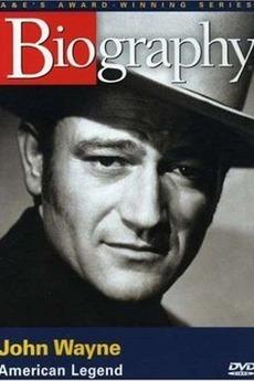 Biography - John Wayne: American Legend