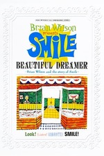 Beautiful Dreamer: Brian Wilson and the Story of Smile