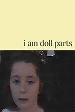 i am doll parts