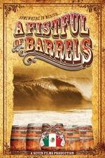A Fistful of Barrels