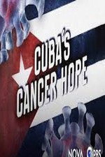 Cuba's Cancer Hope