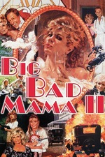 Big Bad Mama II