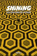 Shining, Les Couloirs De La Peur (Partie 1)