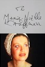 Cinématon n°56 : Marie-Noëlle Kauffmann
