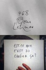 Cinématon n°468 : Boris Lehman